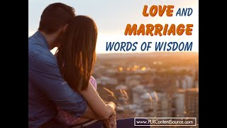 Love and Marriage Words of Wisdom