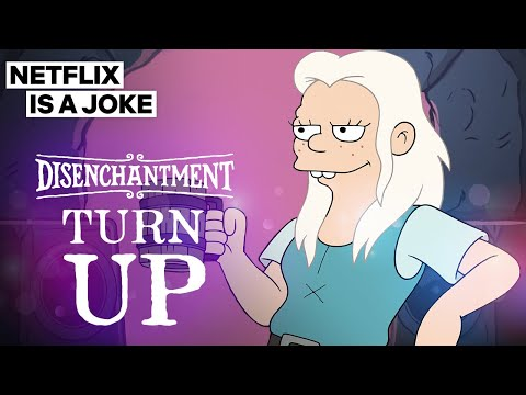 Disenchantment: Turn Up (Music Video) | Netflix Is A Joke | Netflix