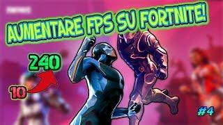 Come AUMENTARE gli Fps su FORTNITE! #4[PC FISSO/PORTATILE]