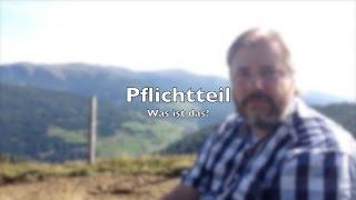 Erbrecht | Das Pflichtteil - Was ist denn das? | RA-Video.tv #08