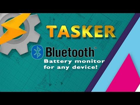 TASKER - Bluetooth battery monitor