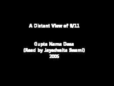 A Distant View of 9/11 (Gupta Nama Dasa)