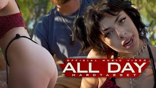 Hard Target - All Day (Official Music Video)