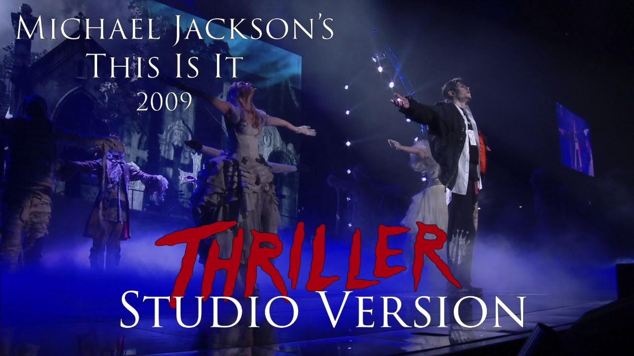 Michael Jackson This Is It 2009 Thriller Studio Version Youtube