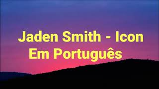 Jaden Smith - Icon (Legendado/PT-BR) Com Música