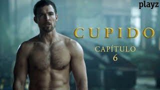 Cupido: Capítulo 6 (Final) - COMPLETO   Playz