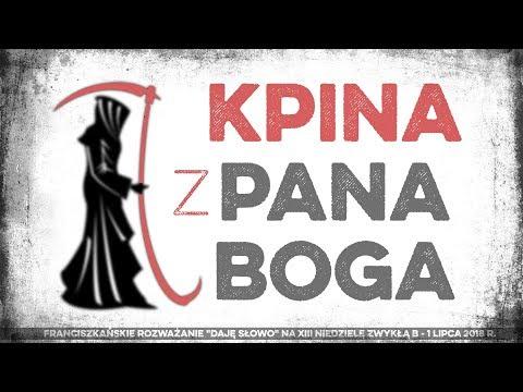 Kpina z Pana Boga: Daję Słowo 1 VII 2018 - XIII niedziela B