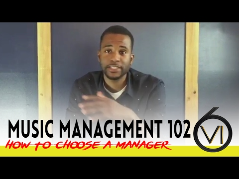 Music Management 102: How To Choose A Music Manager