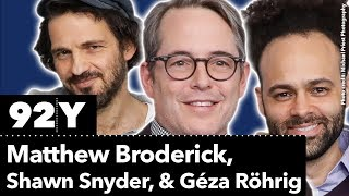 """Matthew Broderick, Shawn Snyder, and Géza Röhrig on """"To Dust"""" 