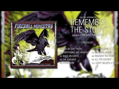 Fireball Ministry (California) - Remember The Story (2017) | Full Album