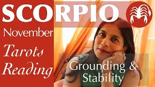 SCORPIO NOVEMBER Tarot reading forecast