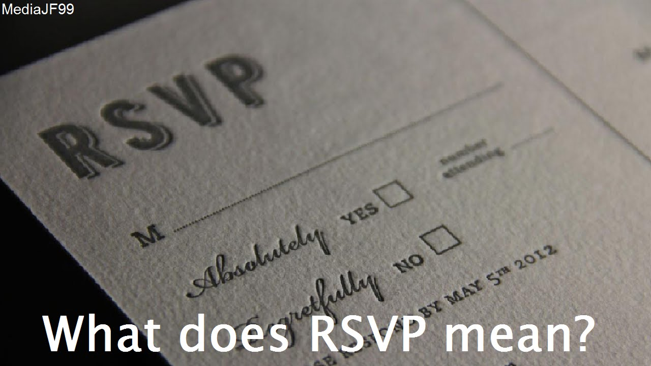 What does rsvp 28 images nobody rsvps anymore for Rsvp stand for on an invitation