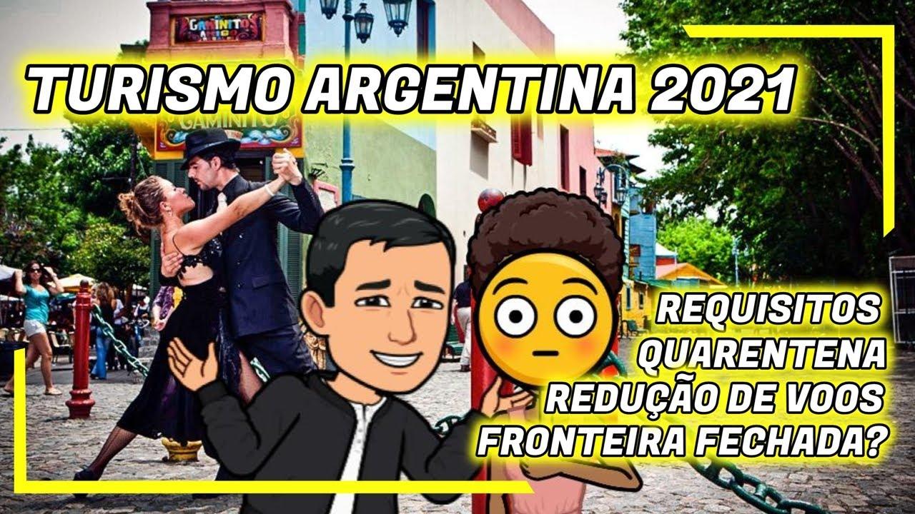 TURISMO NA ARGENTINA 2021 - FRONTEIRAS FECHADAS NOVAMENTE? - Lisos Poraí