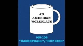 "Episode 3 - 105-106 ""Basketball""/""Hot Girl""   The Office Podcast"