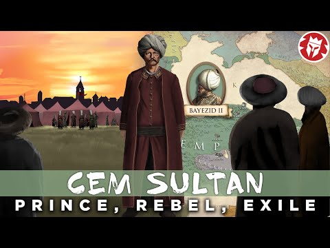 Cem Sultan: Ottoman Prince in the Heart of Europe