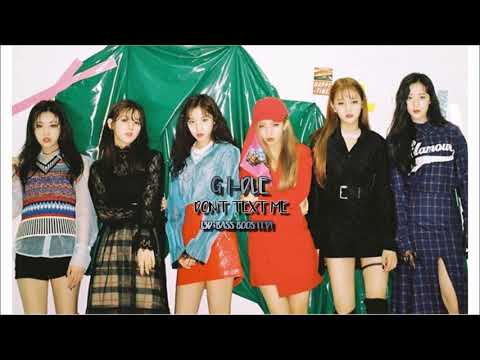 (3D+Bass Boosted) (G)I-DLE Don't Text Me