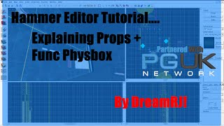 Hammer Editor Tutorial - Explaining Props + Func Physbox