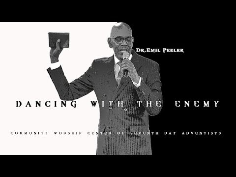 """cwc-sda-featuring-dr.-emil-peeler---""""dancing-with-the-enemy"""""""