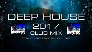 DEEP HOUSE 2017 CLUB MIX - Stafaband