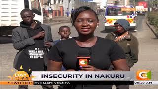 Rise of insecurity in Nakuru