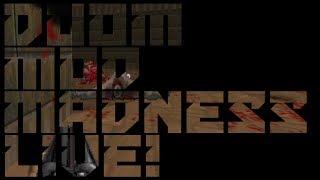 MetaDOOM // Doom Mod Madness LIVE