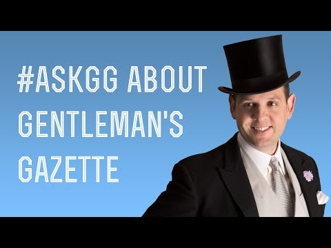 Ask me Anything About Gentleman's Gazette & 100,000 youtube subscriber video #askGG Live  - No. 6