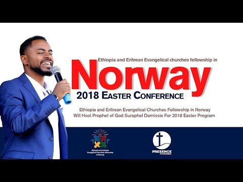 Norway Eastern Conference invitation for all!!  with Prophet of God Suraphel Demisse
