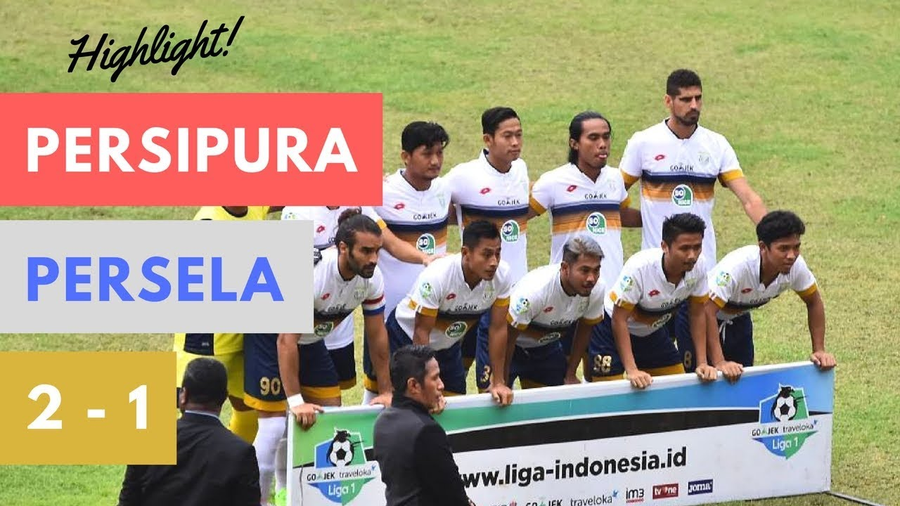 Highlights Persipura Vs Persela Lamongan   Gojek Traveloka Liga  Gol Lengkap