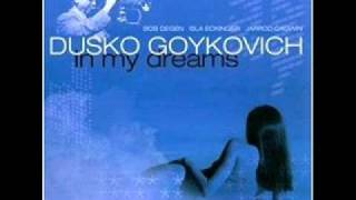 Dusko Goykovich - In My Dreams