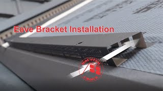 Eave Bracket Installation