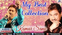 """Kumar Sanu"" My Best Collection | Bollywood Romantic Hits | Audio Jukebox"