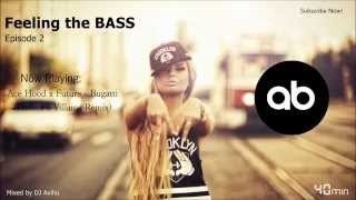 Feeling the BASS #2 - Mixed by DJ Avihu [OUT NOW!]