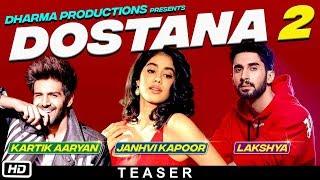 Dostana 2 - Teaser | Karan Johar Big Announcement | Kartik Aaryan | Janhvi Kapoor | Lakshya