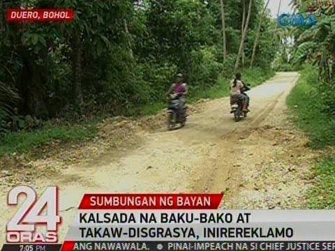 24 Oras: Kalsada na baku-bako at takaw-disgrasya sa Bohol, inirereklamo