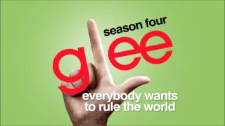 Everybody Wants To Rule The World - Glee [HD Full Studio]