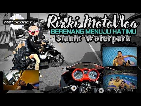 Rizki MotoVlog - PART#170 (SPESIAL) -  COCOKNYA KERJA DI AIR/ SLANIK WATERPARK