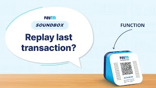 How to replay last transaction on Paytm Soundbox?