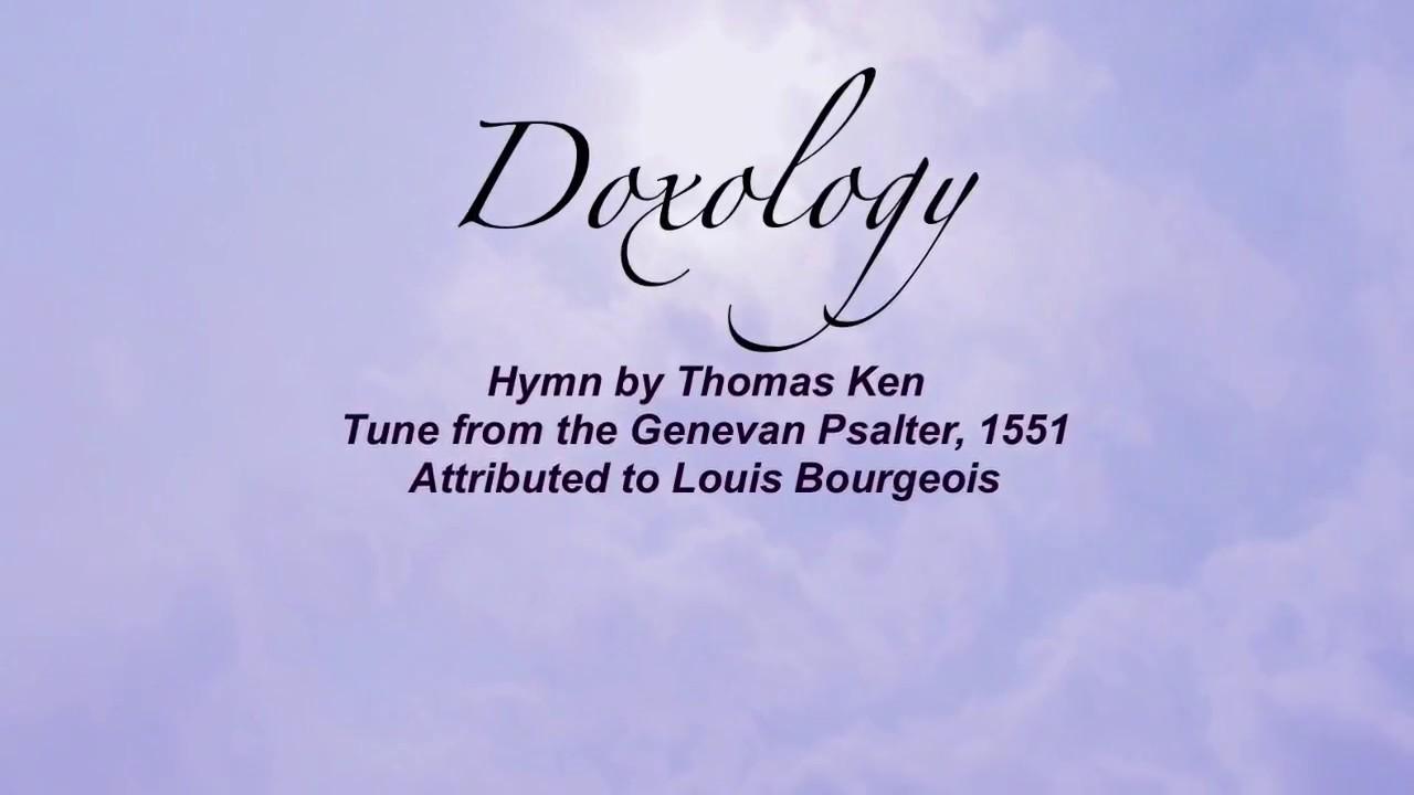 Doxology (Presbyterian Hymnal #624)