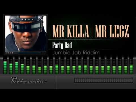 Mr Killa & Legz - Party Bad (Jumbie Jab Riddim) [Soca 2016] [HD]
