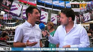 Le 18:18 - Avignon, capitale mondiale du théâtre : notre édition spéciale depuis la Cité des papes