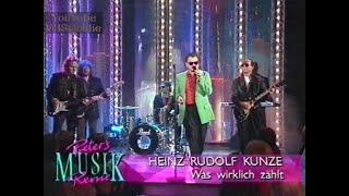 Heinz Rudolf Kunze - Was wirklich zählt - 1991
