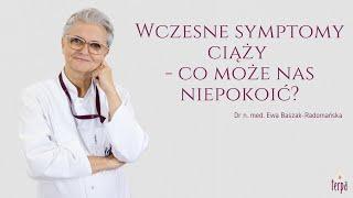 Wczesne symptomy ciąży - co może nas niepokoić?  - dr n. med. Ewa Baszak-Radomańska | odc. 4 - Terpa