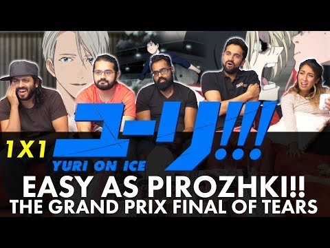 Yuri!!! On Ice - 1x1 Easy as Pirozhki!! The Grand Prix Final of Tears - Group Reaction