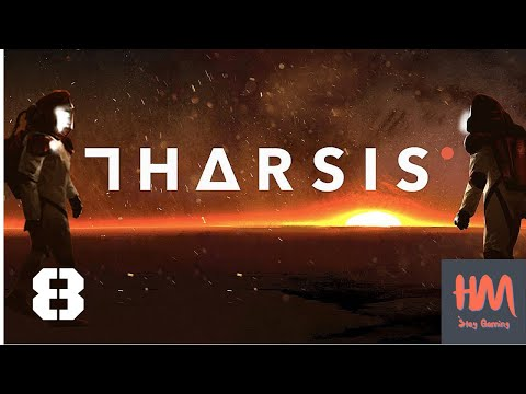 Tharsis - Let's Play #8 |