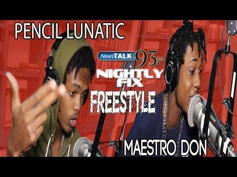 Maestro Don & Pencil Lunatic Freestyle on Nightly Fix NewsTalk93FM