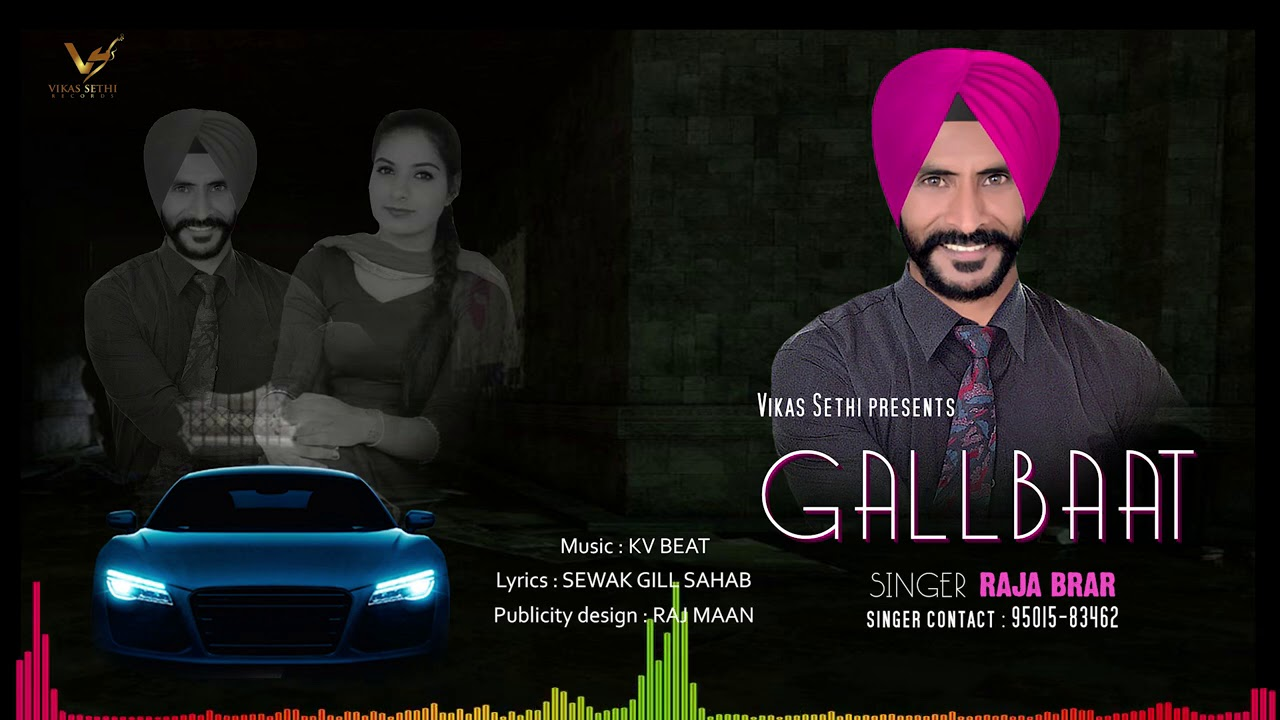 Gallbaat : Full Song  RAJA BRAR | KV BEAT | New Punjabi Songs 2020 | Latest Punjabi Songs 2020