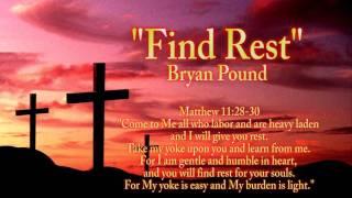 Find Rest - Bryan Pound