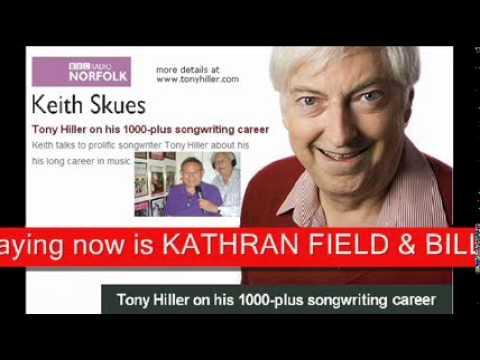 02 KEITH SKUES interviews TONY HILLER background song I GO FOR YOU Kathran Field