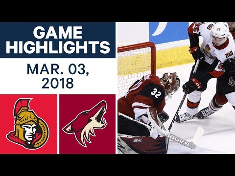 NHL Game Highlights | Senators vs. Coyotes - Mar. 03, 2018