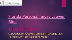 Plantation FL Personal Injury Lawyer | Car Accident Attorney Plantation | LipskyLaw Blog